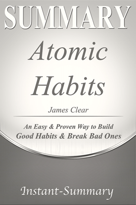 Atomic Habits - Instant-Summary