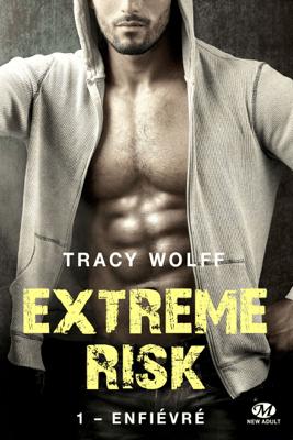 Enfiévré - Tracy Wolff pdf download