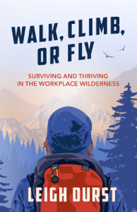 Walk, Climb, Or Fly - Leigh Durst pdf download