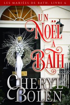 Un Noël à Bath - Cheryl Bolen pdf download