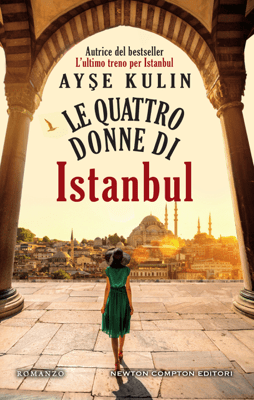 Le quattro donne di Istanbul - Ayşe Kulin pdf download
