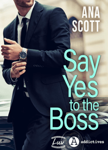 Say Yes to the Boss - Ana Scott pdf download