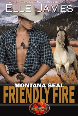 Montana SEAL Friendly Fire - Elle James pdf download