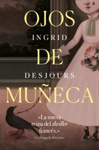 Ojos de muñeca - Ingrid Desjours pdf download