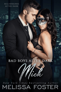 Bad Boys After Dark: Mick - Melissa Foster pdf download