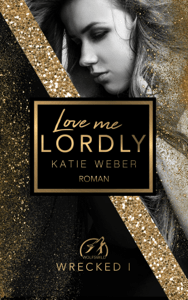 Love me lordly - Katie Weber pdf download
