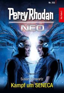Perry Rhodan Neo 252: Kampf um SENECA - Susan Schwartz pdf download