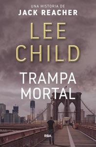 Trampa mortal - Lee Child pdf download