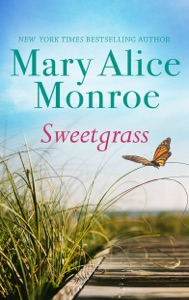 Sweetgrass - Mary Alice Monroe pdf download