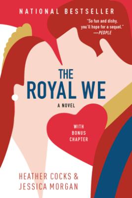 The Royal We - Heather Cocks & Jessica Morgan