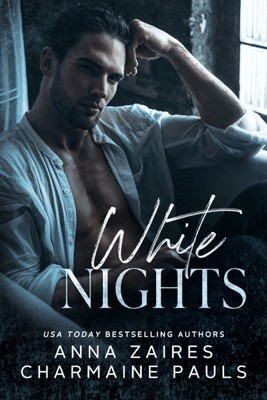 White Nights - Anna Zaires & Charmaine Pauls pdf download
