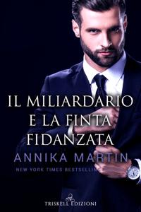 Il miliardario e la finta fidanzata - Annika Martin pdf download