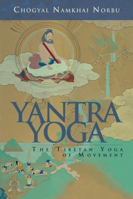 Yantra Yoga - Chögyal Namkhai Norbu