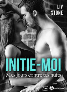 Initie-moi - Liv Stone pdf download