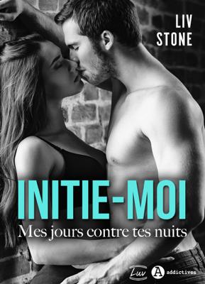 Initie-moi - Liv Stone pdf download