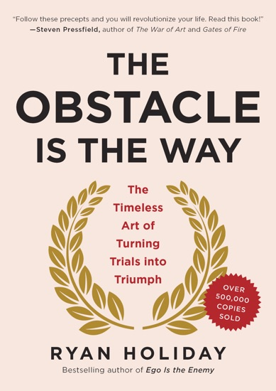The Obstacle Is the Way by Ryan Holiday PDF Download