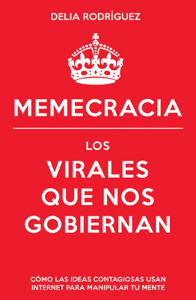 Memecracia - Delia Rodríguez pdf download