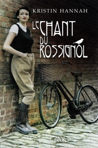 Le chant du rossignol - Kristin Hannah pdf download