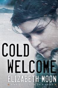 Cold Welcome - Elizabeth Moon pdf download