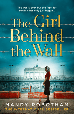 The Girl Behind the Wall - Mandy Robotham pdf download