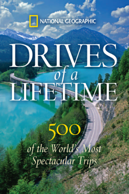 Drives of a Lifetime - National Geographic