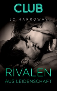 Rivalen aus Leidenschaft - JC Harroway pdf download