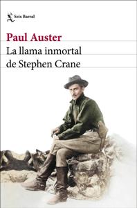 La llama inmortal de Stephen Crane - Paul Auster pdf download