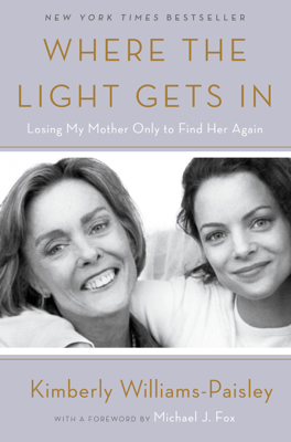 Where the Light Gets In - Kimberly Williams-Paisley pdf download