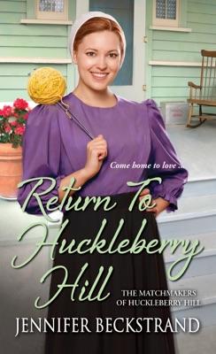 Return to Huckleberry Hill - Jennifer Beckstrand pdf download