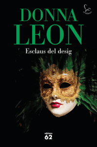 Esclaus del desig - Donna Leon pdf download
