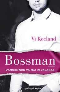 Bossman (versione italiana) - Vi Keeland pdf download