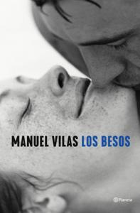 Los besos - Manuel Vilas pdf download