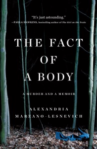 The Fact of a Body - Alexandria Marzano-Lesnevich pdf download