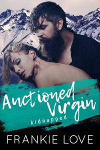 Auctioned Virgin: Kidnapped - Frankie Love pdf download