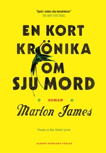 En kort krönika om sju mord - Marlon James pdf download