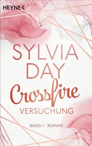 Crossfire. Versuchung - Sylvia Day pdf download