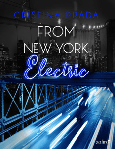 From New York. Electric (Serie From New York, 2) - Cristina Prada pdf download