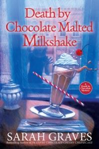 Death by Chocolate Malted Milkshake - Sarah Graves pdf download