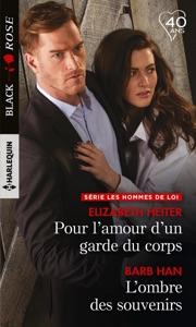 Pour l'amour d'un garde du corps - L'ombre des souvenirs - Elizabeth Heiter & Barb Han pdf download