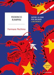 Fermare Pechino - Federico Rampini pdf download