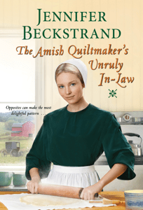 The Amish Quiltmaker's Unruly In-Law - Jennifer Beckstrand pdf download