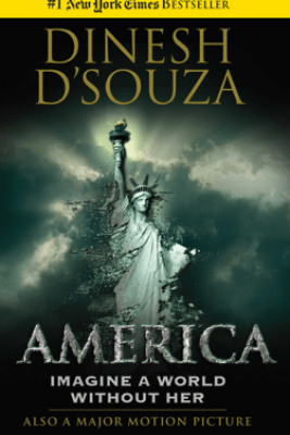 America - Dinesh D'Souza