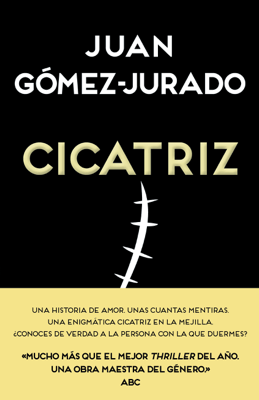 Cicatriz - Juan Gómez-Jurado pdf download