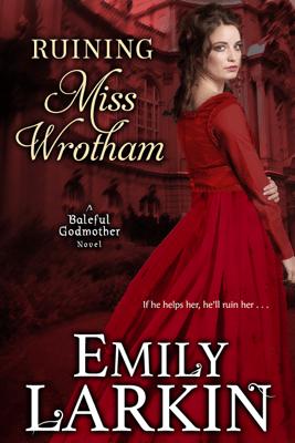 Ruining Miss Wrotham - Emily Larkin pdf download