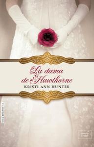 La dama de Hawthorne (Hawthorne House-2) - Kristi Ann Hunter pdf download