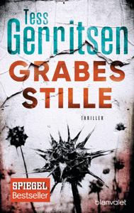 Grabesstille - Tess Gerritsen pdf download
