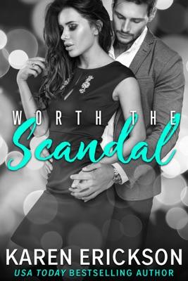 Worth the Scandal - Karen Erickson pdf download