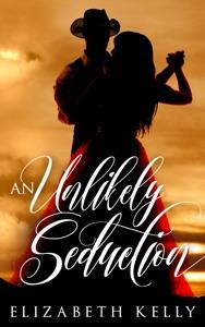 An Unlikely Seduction - Elizabeth Kelly pdf download
