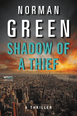 Shadow of a Thief - Norman Green