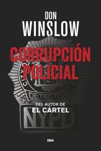 Corrupción policial - Don Winslow pdf download